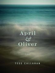 Cover of: April & Oliver | Tess Callahan