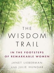 Cover of: The wisdom trail | Janet Lieberman