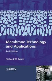 Cover of: Membrane Technology and Applications | Richard W. Baker
