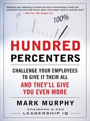 Cover of: Hundred percenters by Mark A. Murphy