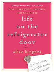 Cover of: Life on the Refrigerator Door | Alice Kuipers