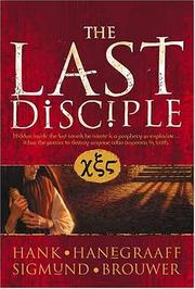 Cover of: The Last Disciple | Hank Hanegraaff
