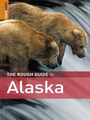 Cover of: The Rough Guide to Alaska | Rough Guides