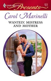 Cover of: Wanted: Mistress and Mother | Carol Marinelli