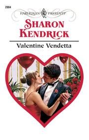 Cover of: Valentine Vendetta | Sharon Kendrick
