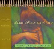 Cover of: Lord, Bless My Child (Inspirations/Timeless Calendars) | William Carmichael