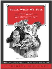 Cover of: Speak What We Feel | Frederick Buechner