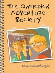 Cover of: The Qwikpick Adventure Society | Sam Riddleburger