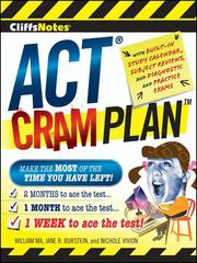 Cover of: CliffsNotes ACT Cram Plan | William Ma
