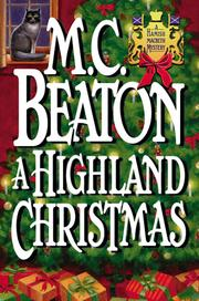 Cover of: A Highland Christmas | M. C. Beaton
