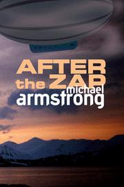 Cover of: After the Zap by Michael Armstrong