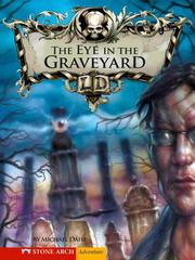 Cover of: The Eye in the Graveyard | Michael Dahl
