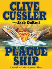 Cover of: Plague ship: a novel of the Oregon files