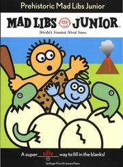 Cover of: Prehistoric Mad Libs Junior
