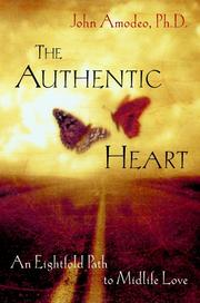 Cover of: The Authentic Heart | John Amodeo