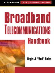 Cover of: Broadband Telecommunications Handbook | Regis J. Bates