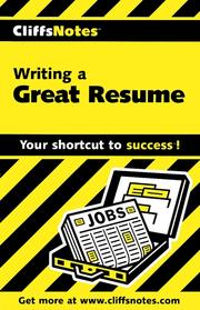 Cover of: CliffsNotes Writing a Great Resume | Peter D. Weddle