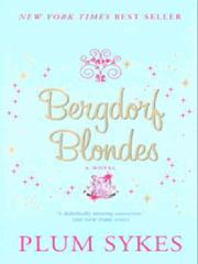 Cover of: Bergdorf Blondes | Plum Sykes