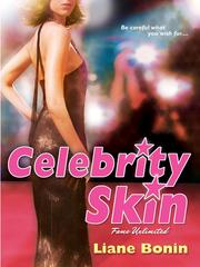 Cover of: Celebrity Skin | Liane Bonin