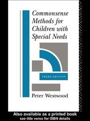 Cover of: Commonsense Methods for Children with Special Needs | Peter S. Westwood