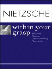 Cover of: Nietzsche Within Your Grasp | Shelley O