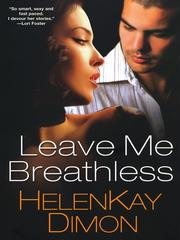 Cover of: Leave Me Breathless | HelenKay Dimon
