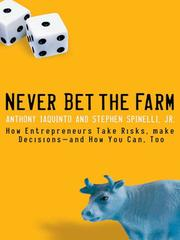 Cover of: Never bet the farm by Anthony L. Iaquinto