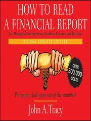 Cover of: How to Read a Financial Report | John A. Tracy