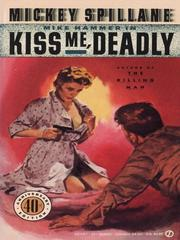 Cover of: Kiss Me Deadly | Mickey Spillane