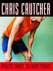 Cover of: Athletic Shorts | Chris Crutcher
