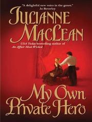 Cover of: My Own Private Hero | Julianne MacLean