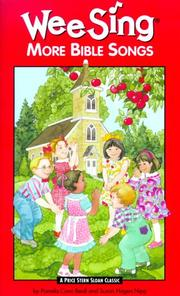 Cover of: Wee Sing More Bible Songs book | Pamela Conn Beall, Susan Hagen Nipp