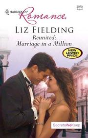 Cover of: Reunited: Marriage in a Million | Liz Fielding