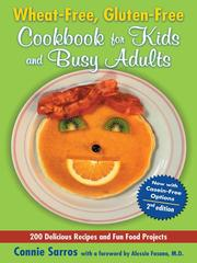 Cover of: Wheat-Free, Gluten-Free Cookbook for Kids and Busy Adults | Connie Sarros
