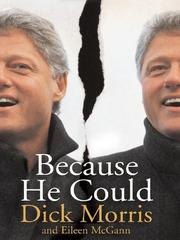Cover of: Because He Could | Dick Morris