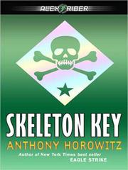 Cover of: Skeleton Key: An Alex Rider Adventure