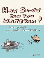 Cover of: How Slow Can you Waterski? | Guardian