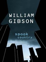 Cover of: Spook Country | William Gibson (unspecified)