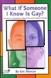 Cover of: What If Someone I Know Is Gay?