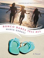 Cover of: Bunco Babes Tell All | Maria Geraci