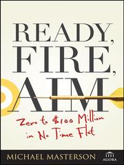 Cover of: Ready, Fire, Aim | Michael Masterson