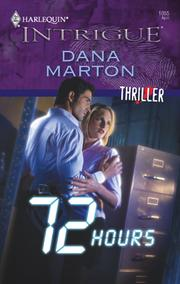 Cover of: 72 Hours | Dana Marton