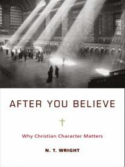 Cover of: After you believe by N. T. Wright