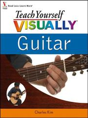 Cover of: Teach Yourself VISUALLY Guitar | Charles Kim