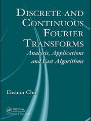 Cover of: Discrete and Continuous Fourier Transforms | Eleanor Chin-hwa Chu