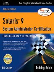 Cover of: Solaris 9 System Administration Training Guide (Exam CX-310-014 and CX-310-015) | Bill Calkins