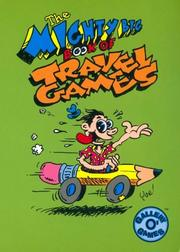 Cover of: The Mighty Big Book of Travel Games (And Don