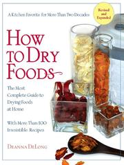 Cover of: How to Dry Foods | Deanna Delong