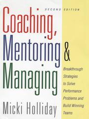 Cover of: Coaching, Mentoring and Managing | Micki Holliday