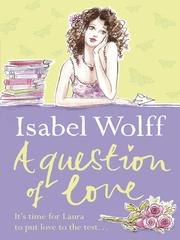 Cover of: A Question of Love | Isabel Wolff
